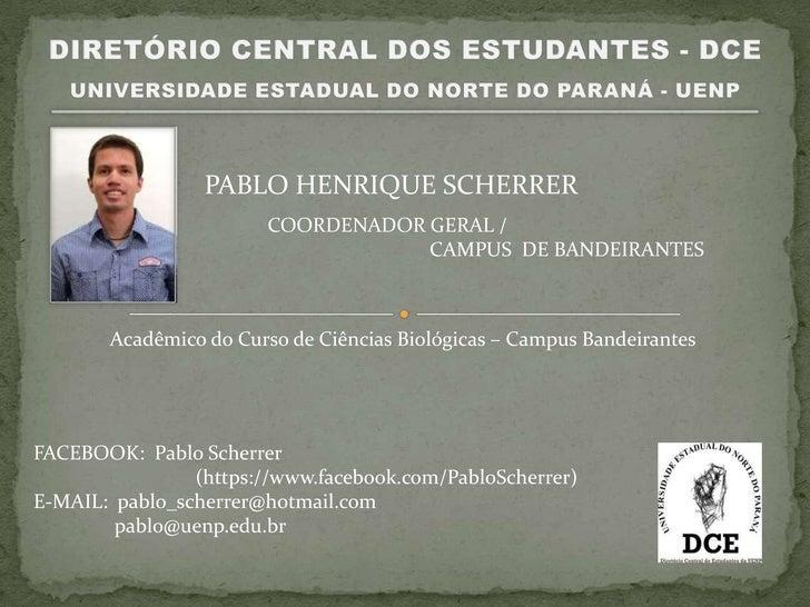 PABLO HENRIQUE SCHERRER                        COORDENADOR GERAL /                                    CAMPUS DE BANDEIRANT...