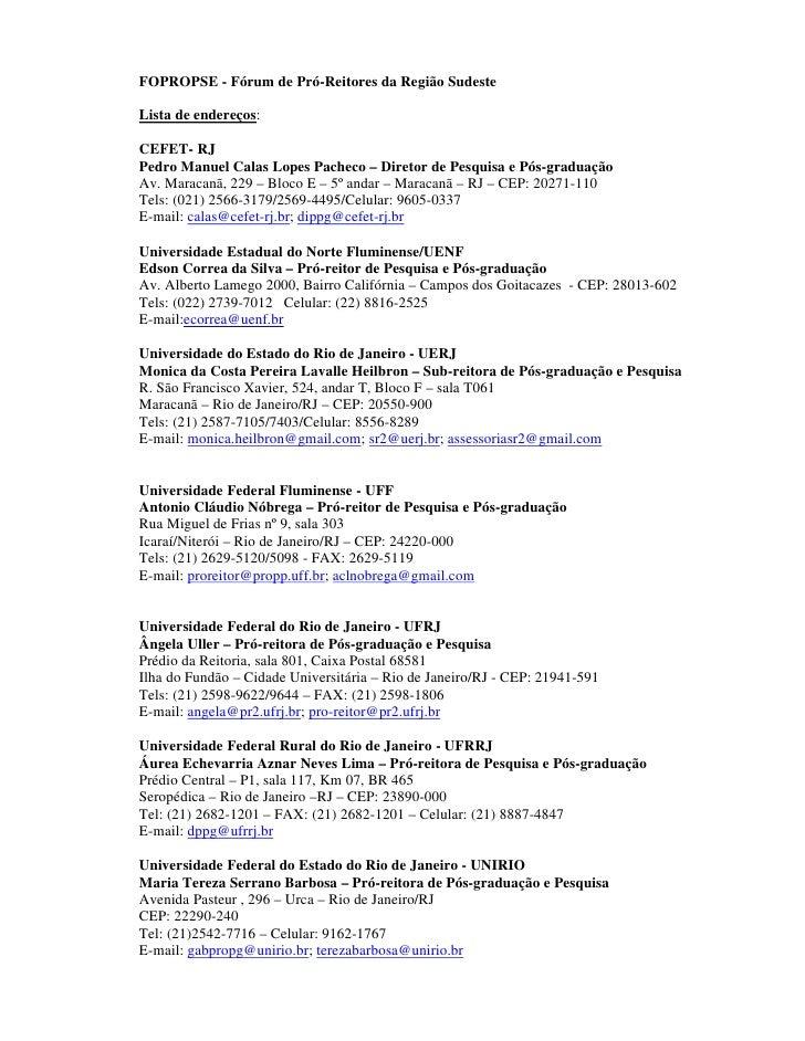FOPROPSE - Fórum de Pró-Reitores da Região SudesteLista de endereços:CEFET- RJPedro Manuel Calas Lopes Pacheco – Diretor d...