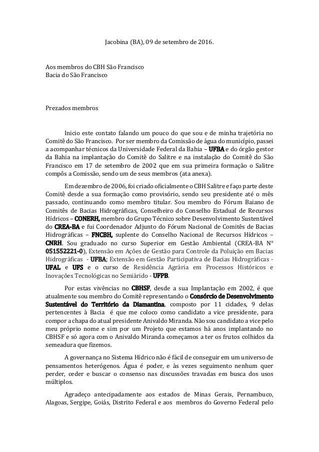 Jacobina (BA), 09 de setembro de 2016. Aos membros do CBH São Francisco Bacia do São Francisco Prezados membros Inicio est...