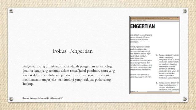 Fokus: Pengertian Pengertian yang dimaksud di sini adalah pengertian terminologi (makna kata) yang tersurat dalam tema/jud...