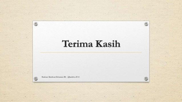 Terima Kasih Panduan Membuat Dokumen RS - @haridiva 2014