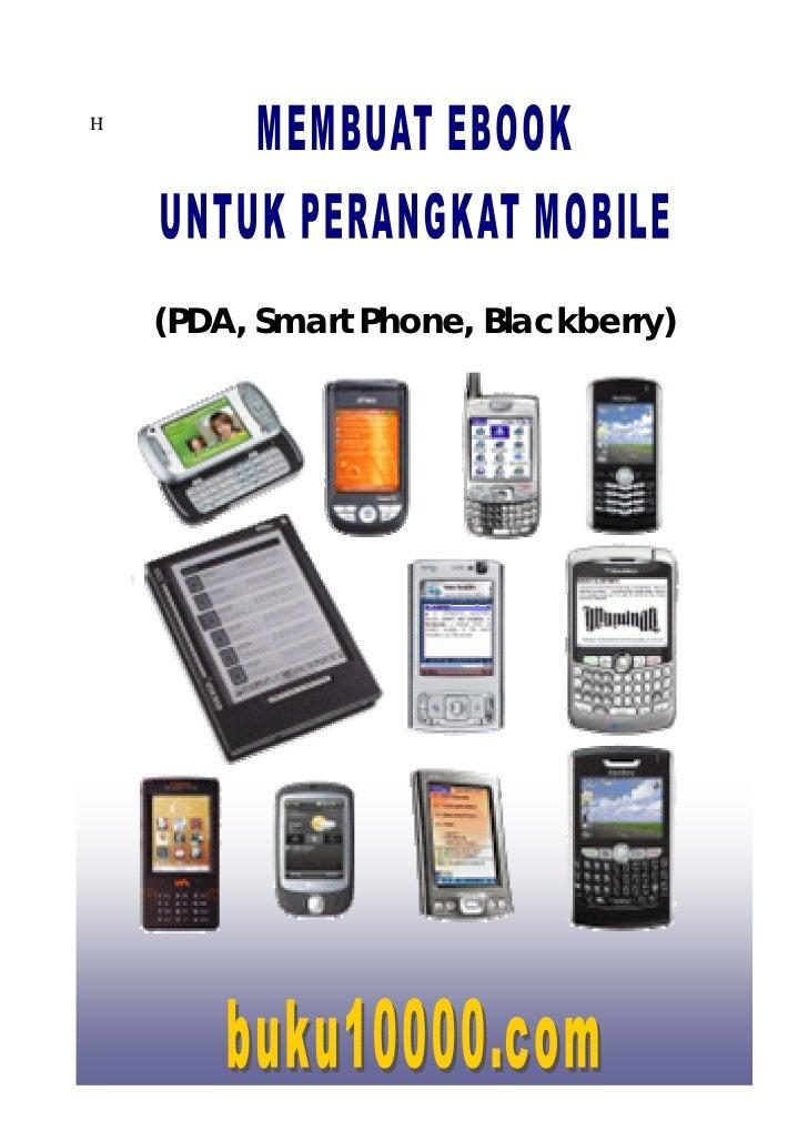 H    (PDA, Smart Phone, Blackberry)