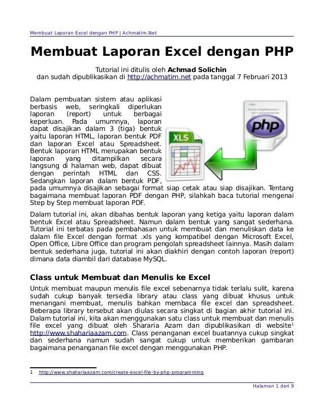 Membuat Laporan Excel dengan PHP | Achmatim.NetMembuat Laporan Excel dengan PHP                      Tutorial ini ditulis ...