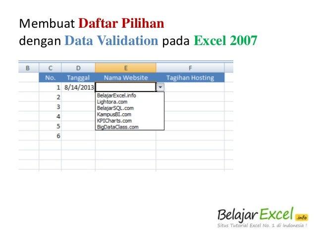 Membuat Daftar Pilihan dengan Data Validation pada Excel 2007