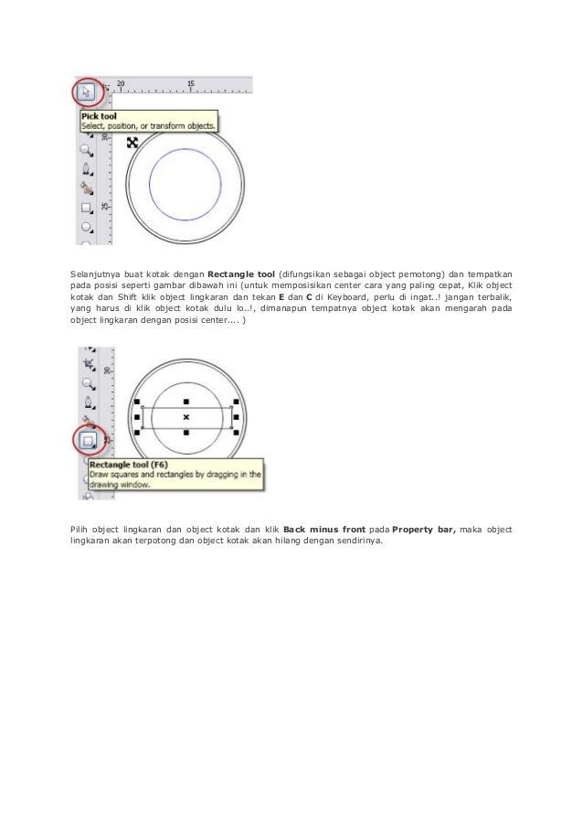 Selanjutnya buat kotak dengan Rectangle tool (difungsikan sebagai object pemotong) dan tempatkan pada posisi seperti gamba...