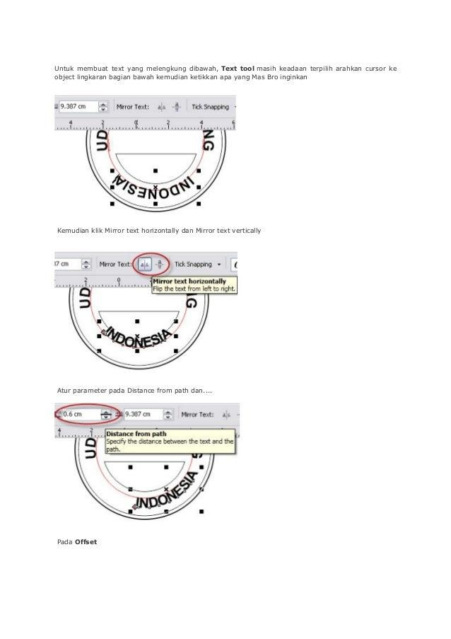 Untuk membuat text yang melengkung dibawah, Text tool masih keadaan terpilih arahkan cursor ke object lingkaran bagian baw...