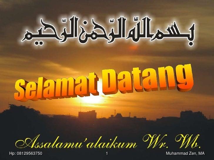 Hp: 08129563750   1   Muhammad Zen, MA