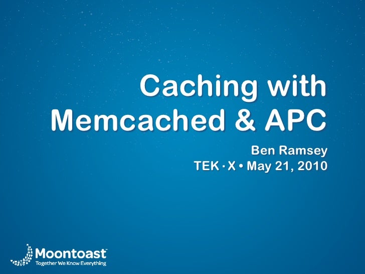 Caching with Memcached & APC                 Ben Ramsey         TEK·X • May 21, 2010