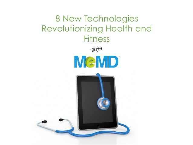 8 New Technologies Revolutionizing Health and Fitness from