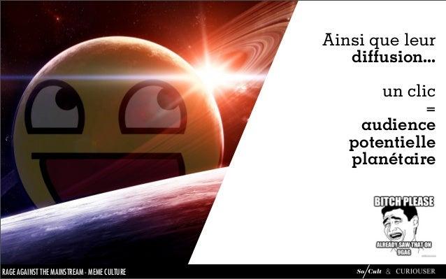 Mème Culture : analyse du phénomène mèmes Slide 19