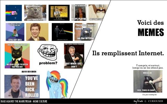 Mème Culture : analyse du phénomène mèmes Slide 2
