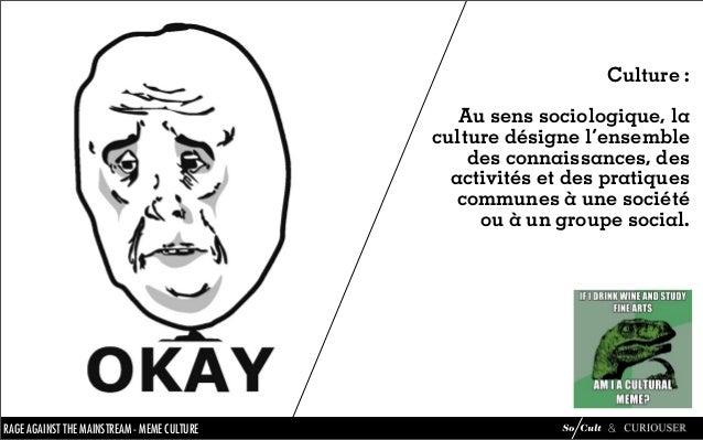 Mème Culture : analyse du phénomène mèmes Slide 40