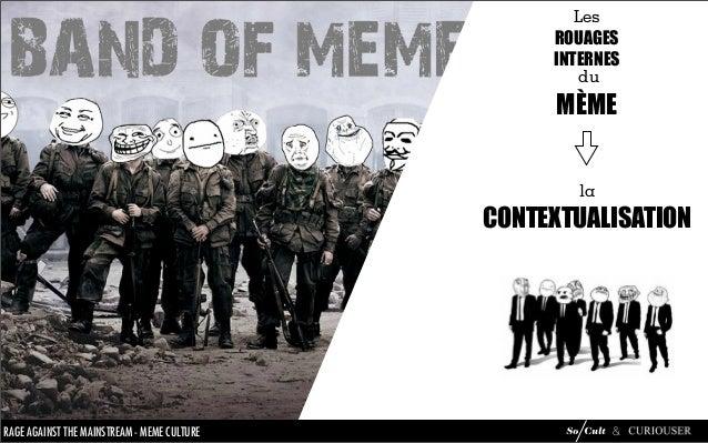 Mème Culture : analyse du phénomène mèmes Slide 49