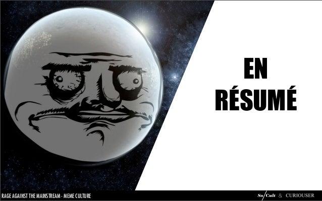 Mème Culture : analyse du phénomène mèmes Slide 67