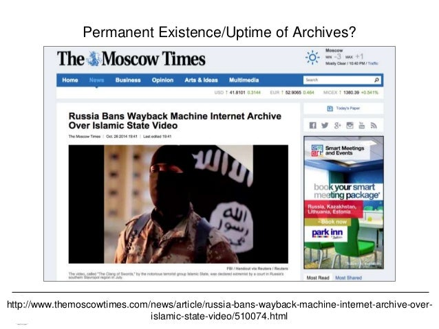 Memento & Access to Resource Versions Herbert Van de Sompel Permanent Existence/Uptime of Archives? http://www.themoscowti...