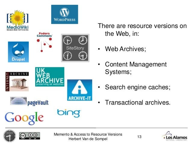 Memento & Access to Resource Versions Herbert Van de Sompel There are resource versions on the Web, in: • Web Archives; • ...
