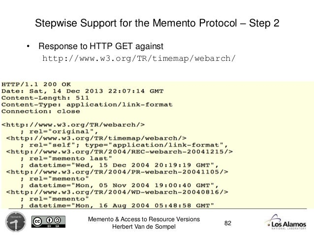 Memento & Access to Resource Versions Herbert Van de Sompel Stepwise Support for the Memento Protocol – Step 2 • Response ...