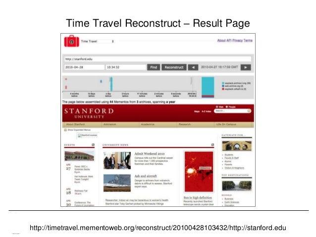 Memento & Access to Resource Versions Herbert Van de Sompel Time Travel Reconstruct – Result Page http://timetravel.mement...