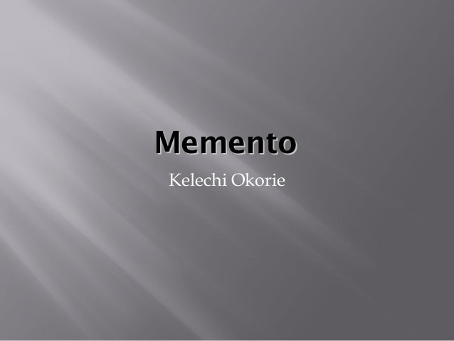 memento video essay memento video essay mementomemento kelechi okorie