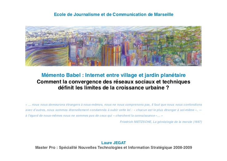 Ecole de Journalisme et de Communication de Marseille        Mémento Babel : Internet entre village et jardin planétaire  ...
