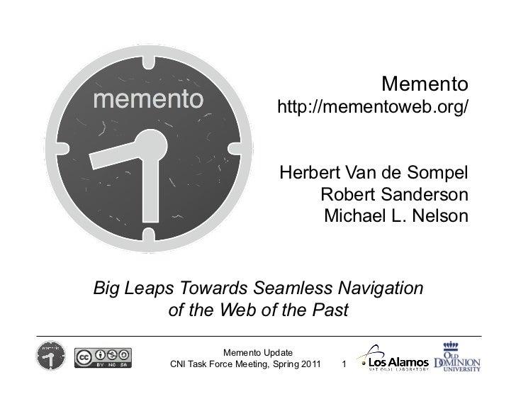 Memento                                http://mementoweb.org/                                 Herbert Van de Sompel       ...