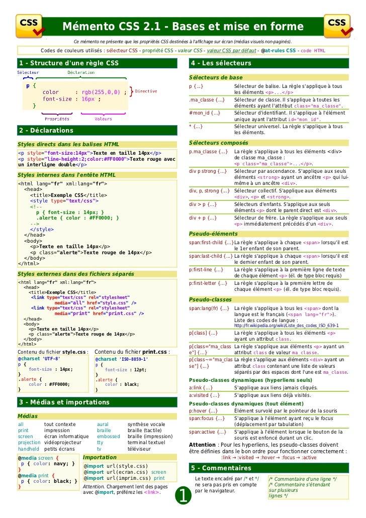 Mémento CSS 2.1 - Bases et mise en forme                           Ce mémento ne présente que les propriétés CSS destinées...