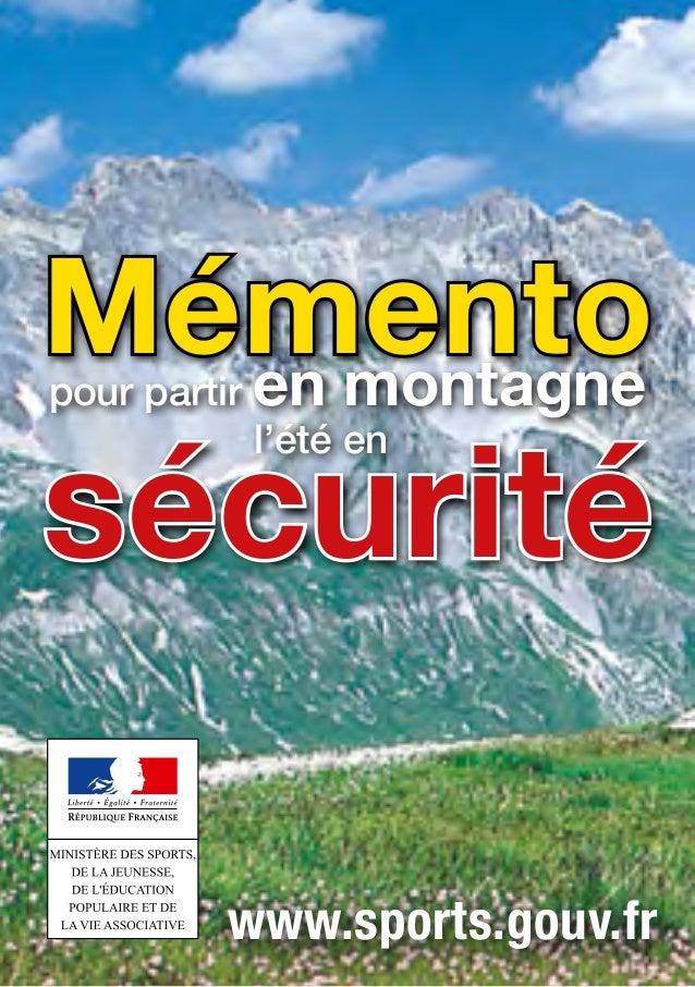Mémentopour partir en montagne l'été en sécurité www.sports.gouv.fr