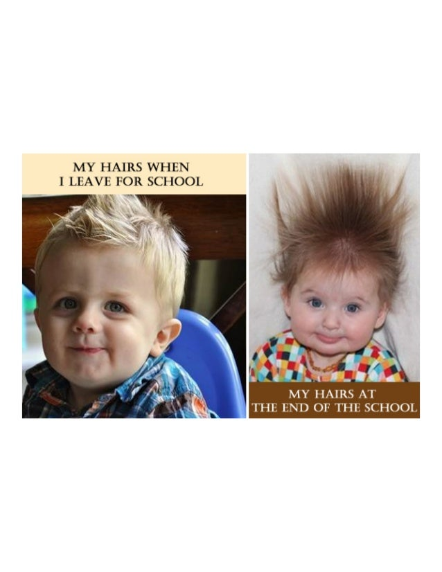 """MY HAIRS WHEN I LEAVE FOR SCHOOL  """" 