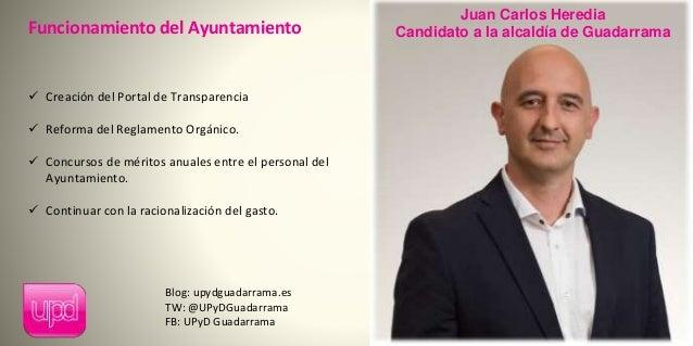 Funcionamiento del Ayuntamiento  Creación del Portal de Transparencia  Reforma del Reglamento Orgánico.  Concursos de m...
