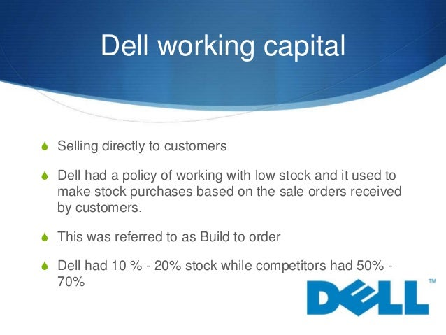 Dells working capital
