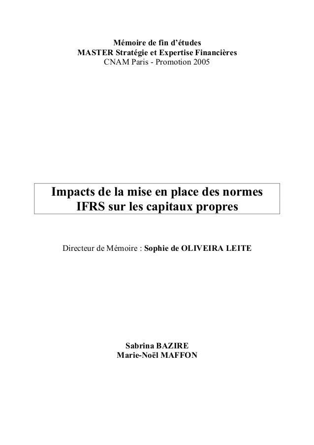 Mémoire de fin d'études    MASTER Stratégie et Expertise Financières        CNAM Paris - Promotion 2005Impacts de la mise ...