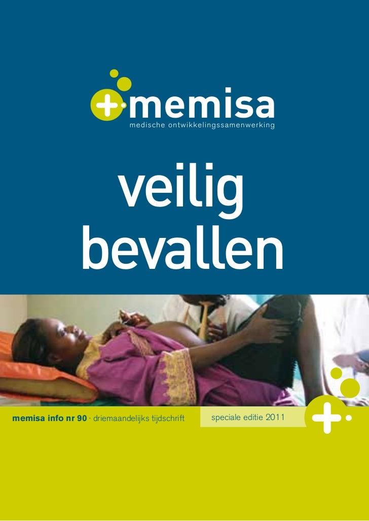 veilig                 bevallenmemisa info nr 90 · driemaandelijks tijdschrift   speciale editie 2011