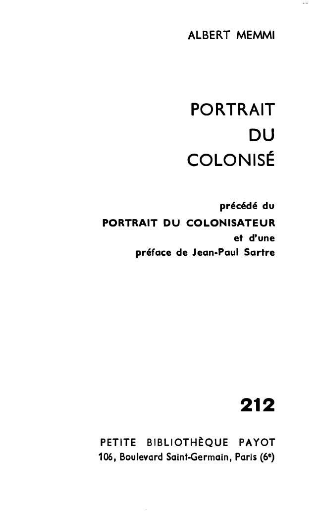 ALBERT MEMMI  PORTRAIT  DU  COLONISÉ  précédé du  PORTRAIT DU COLONISATEUR  et d'une  préface de Jean-Paul Sartre  212  PE...