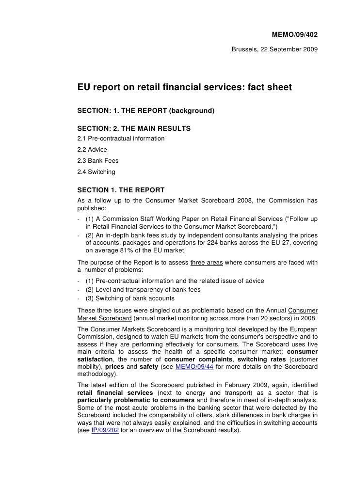 MEMO/09/402                                                         Brussels, 22 September 2009     EU report on retail fi...