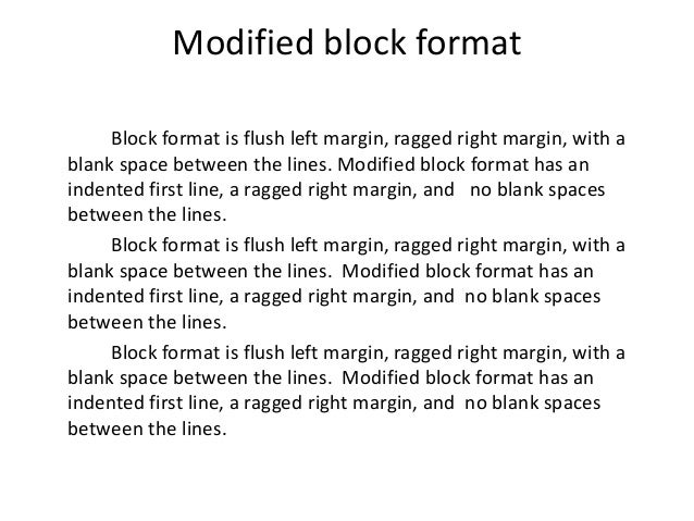 Perfect Modified Block Format Has An Indented First Line, Ragged Right Margin,  With; 5.