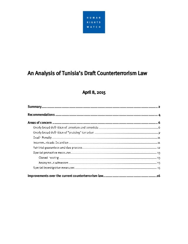 An Analysis of Tunisia's Draft Counterterrorism Law April 8, 2015 Summary....................................................
