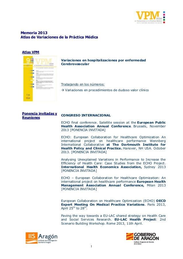 1 Memoria 2013 Atlas de Variaciones de la Práctica Médica Atlas VPM Variaciones en hospitalizaciones por enfermedad Cerebr...