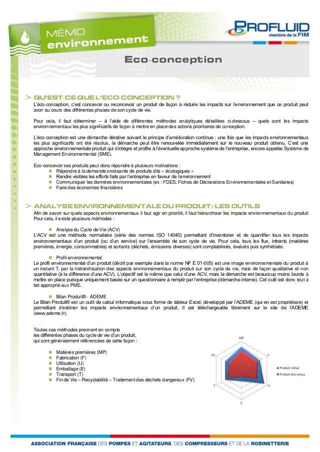 Eco-conception  > QU'EST-CE-QUE L'ECO-CONCEPTION ?  L'éco-conception, c'est concevoir ou reconcevoir un produit de façon à...