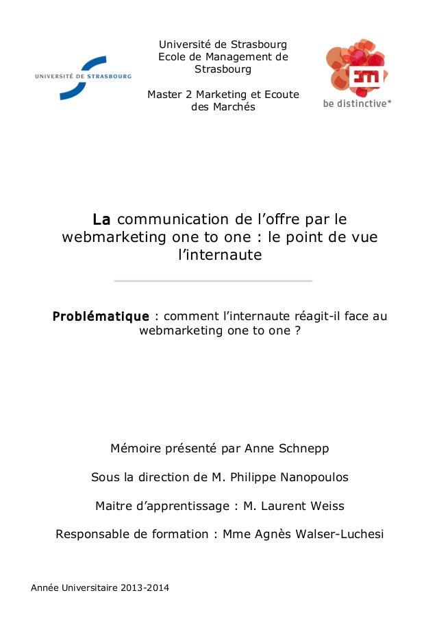 Université de Strasbourg  Ecole de Management de  Strasbourg  Master 2 Marketing et Ecoute  des Marchés  La communication ...