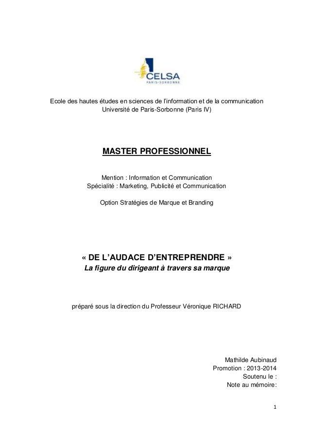 1 Ecole des hautes études en sciences de l'information et de la communication Université de Paris-Sorbonne (Paris IV) MAST...