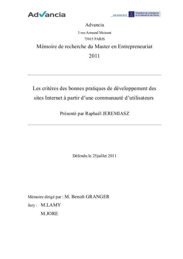Advancia 3 rue Armand Moisant 75015 PARIS  Mémoire de recherche du Master en Entrepreneuriat 2011  Les critères des bonnes...