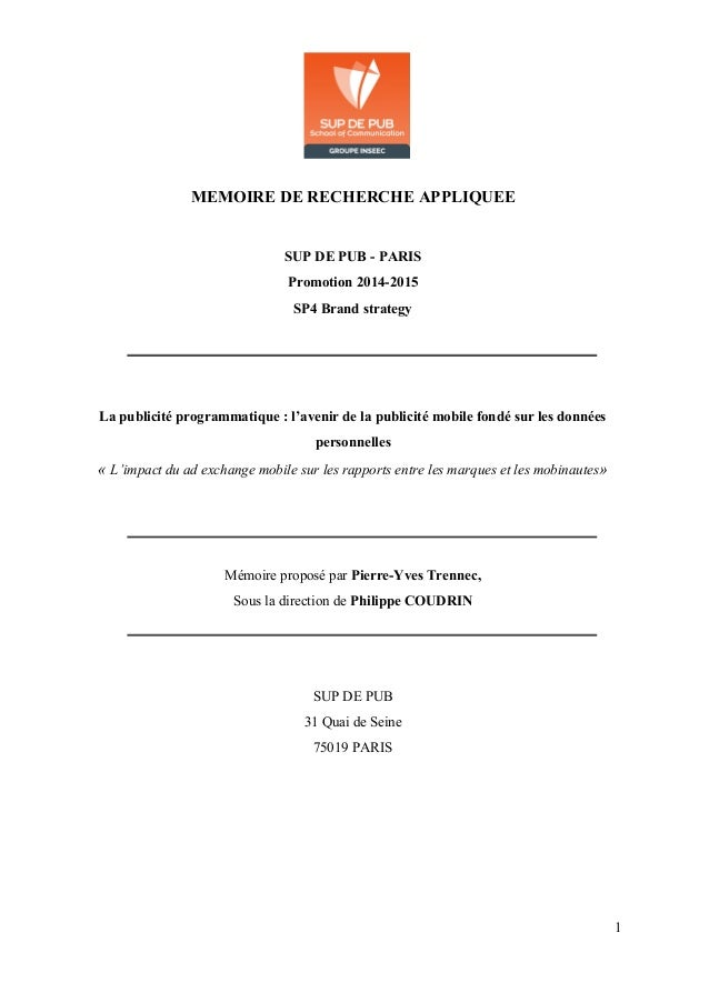 MEMOIREDERECHERCHEAPPLIQUEE  SUPDEPUBPARIS Promotion20142015 SP4Brandstrategy    Lapublicit...