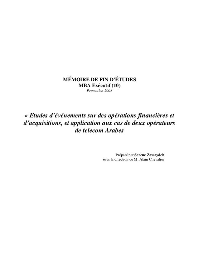 MÉMOIRE DE FIN D'ÉTUDES MBA Exécutif (10) Promotion 2008 « Etudes d'événements sur des opérations financières et d'acquisi...