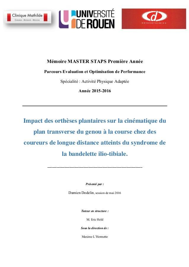 Mémoire MASTER STAPS Première Année Parcours Evaluation et Optimisation de Performance Spécialité : ...