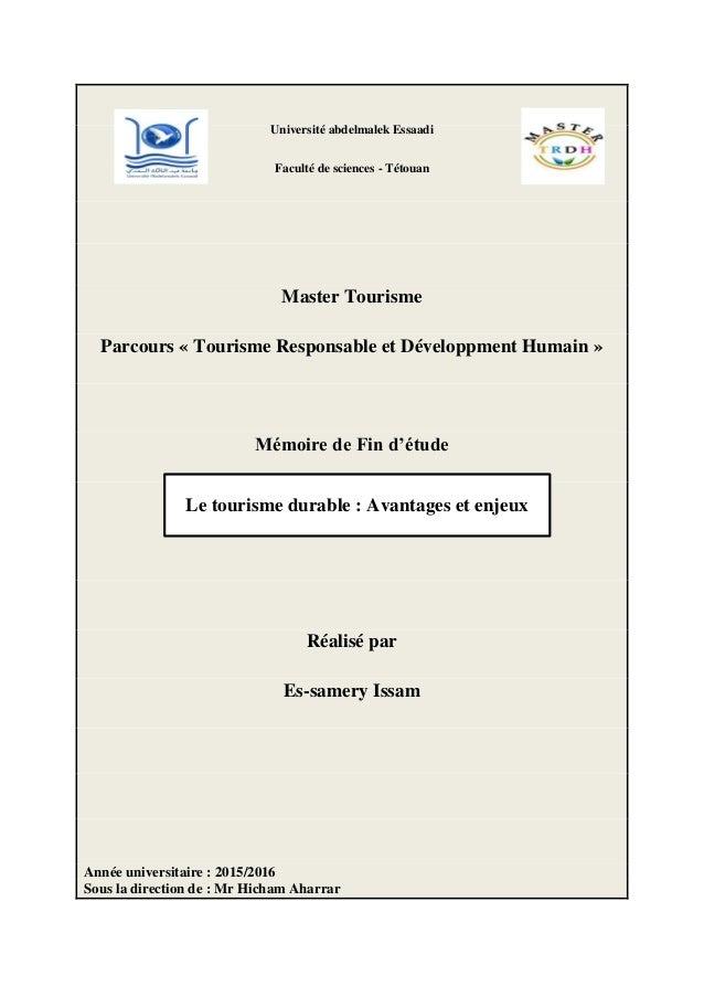 Université abdelmalek Essaadi Faculté de sciences - Tétouan Master Tourisme Parcours « Tourisme Responsable et Développmen...