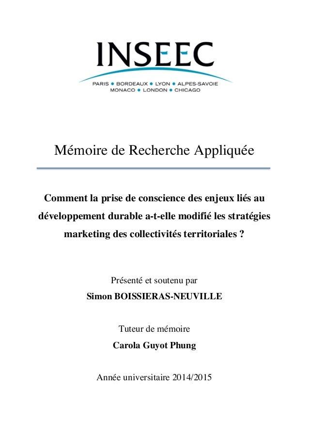 Mémoire de Recherche Appliquée Comment la prise de conscience des enjeux liés au développement durable a-t-elle modifié le...