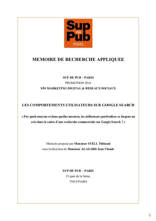 1   MEMOIRE DE RECHERCHE APPLIQUEE SUP DE PUB – PARIS PROMOTION 2016 SP4 MARKETING DIGITAL & RESEAUX SO...