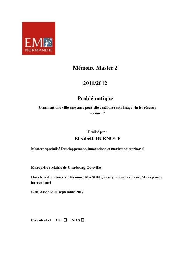 Mémoire Master 2                                2011/2012                             Problématique    Comment une ville m...