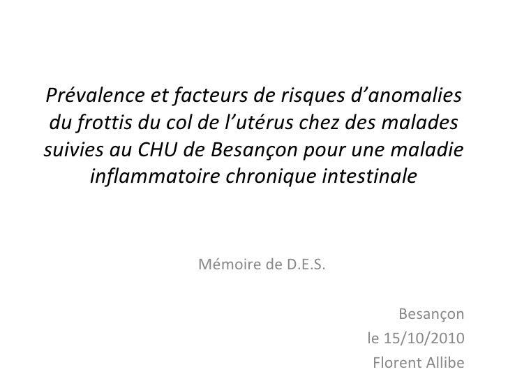 Prévalence et facteurs de risques d'anomalies du frottis du col de l'utérus chez des maladessuivies au CHU de Besançon pou...
