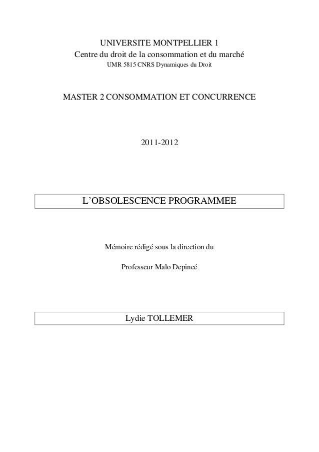 UNIVERSITE MONTPELLIER 1Centre du droit de la consommation et du marchéUMR 5815 CNRS Dynamiques du DroitMASTER 2 CONSOMMAT...